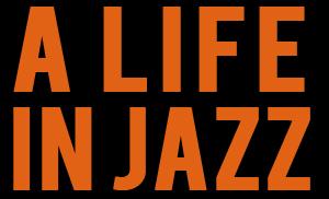 Life In Jazz